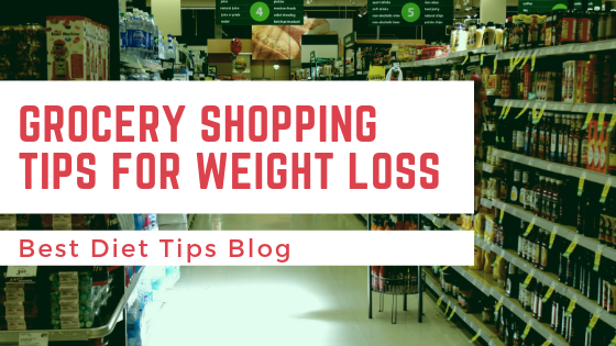 Grocery Shopping Tips for Weight Loss